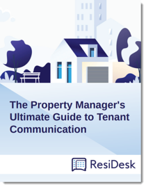 The Ultimate Guide to Tenant Communication